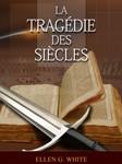 La Tragedie des siecles